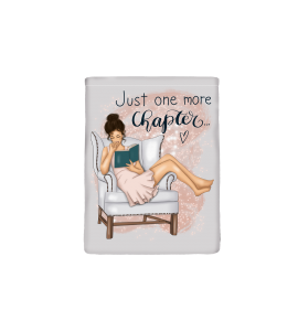 """Book Sleeve """"Just one more chapter"""""""